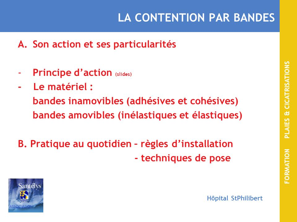 LA CONTENTION PAR BANDES