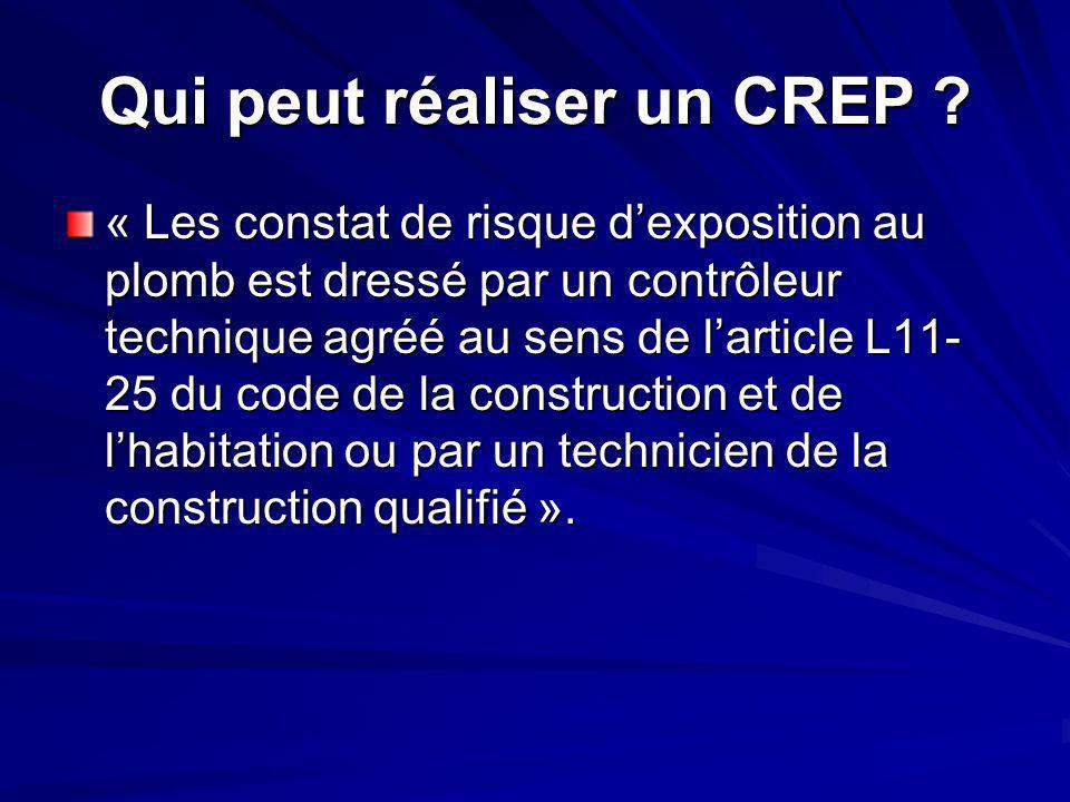 Qui peut réaliser un CREP