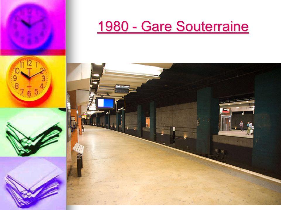 1980 - Gare Souterraine