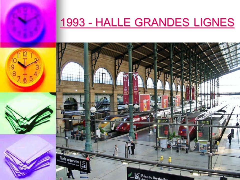 1993 - HALLE GRANDES LIGNES