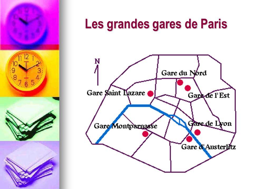 Les grandes gares de Paris