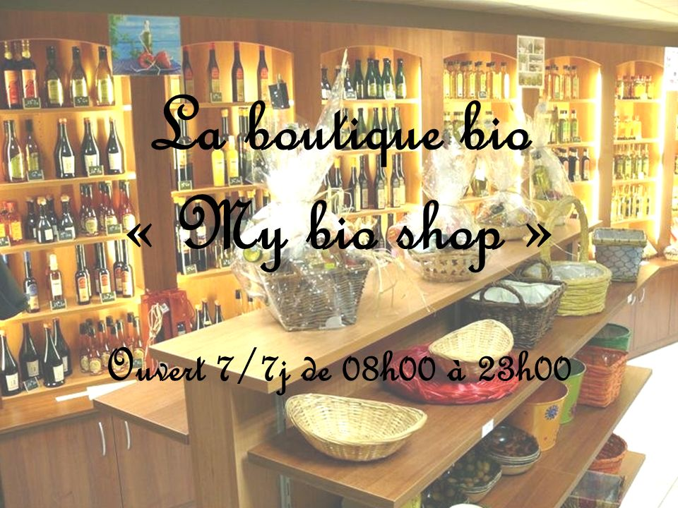 La boutique bio « My bio shop »