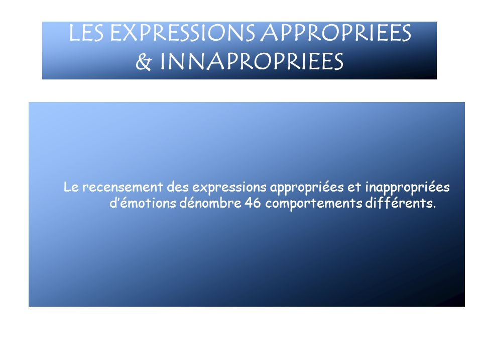 LES EXPRESSIONS APPROPRIEES & INNAPROPRIEES