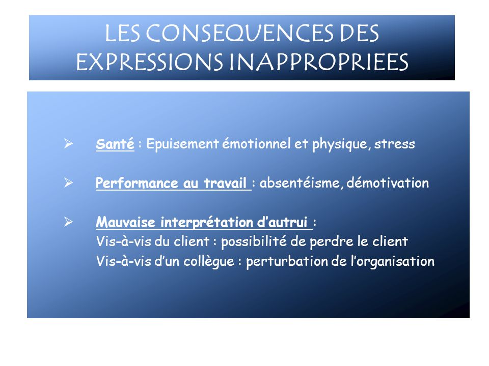 LES CONSEQUENCES DES EXPRESSIONS INAPPROPRIEES