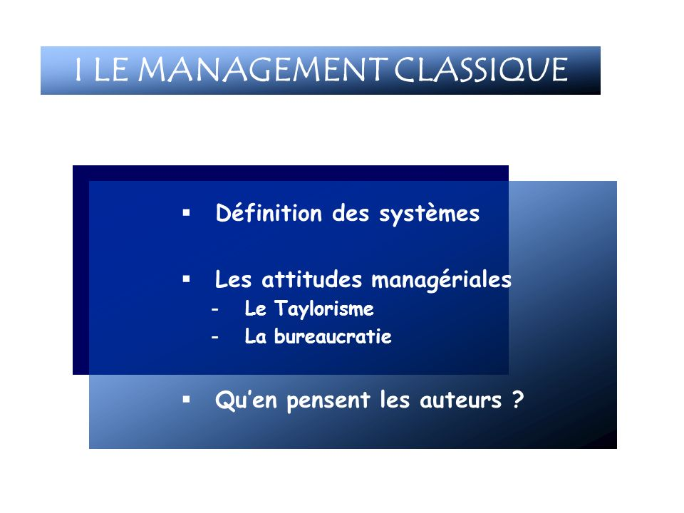 I LE MANAGEMENT CLASSIQUE