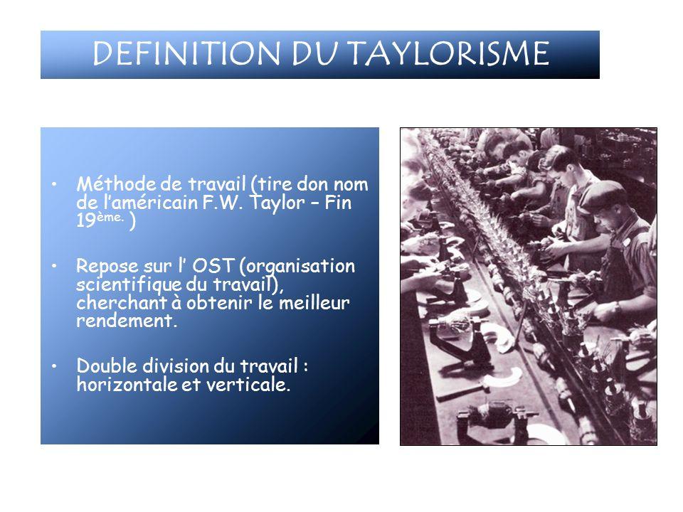 DEFINITION DU TAYLORISME