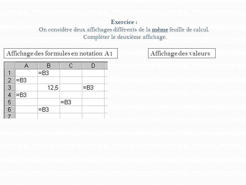 Affichage des formules en notation A1 Affichage des valeurs