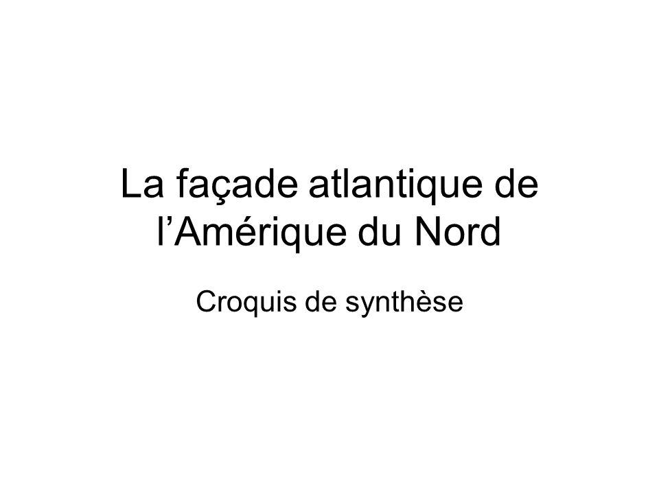 La façade atlantique de l'Amérique du Nord