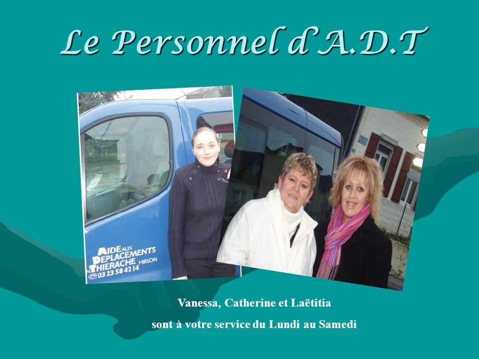 Vanessa, Catherine et Laëtitia sont à votre service du Lundi au Samedi