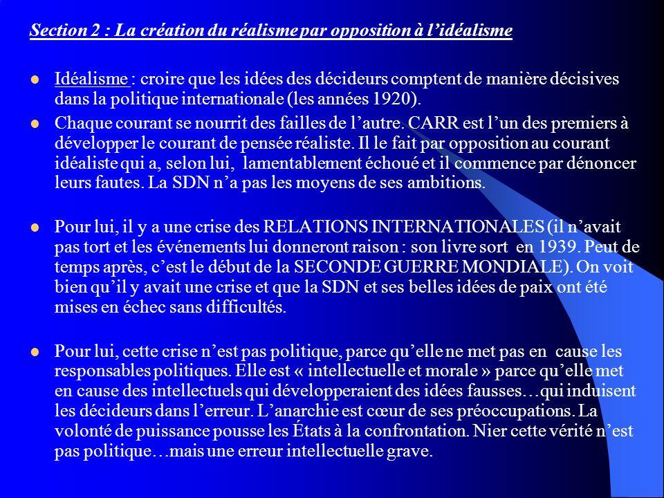 Section 2 : La création du réalisme par opposition à l'idéalisme