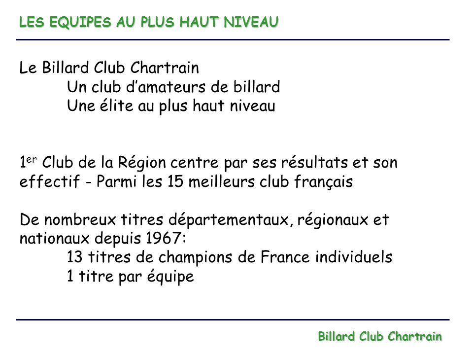 Le Billard Club Chartrain Un club d'amateurs de billard