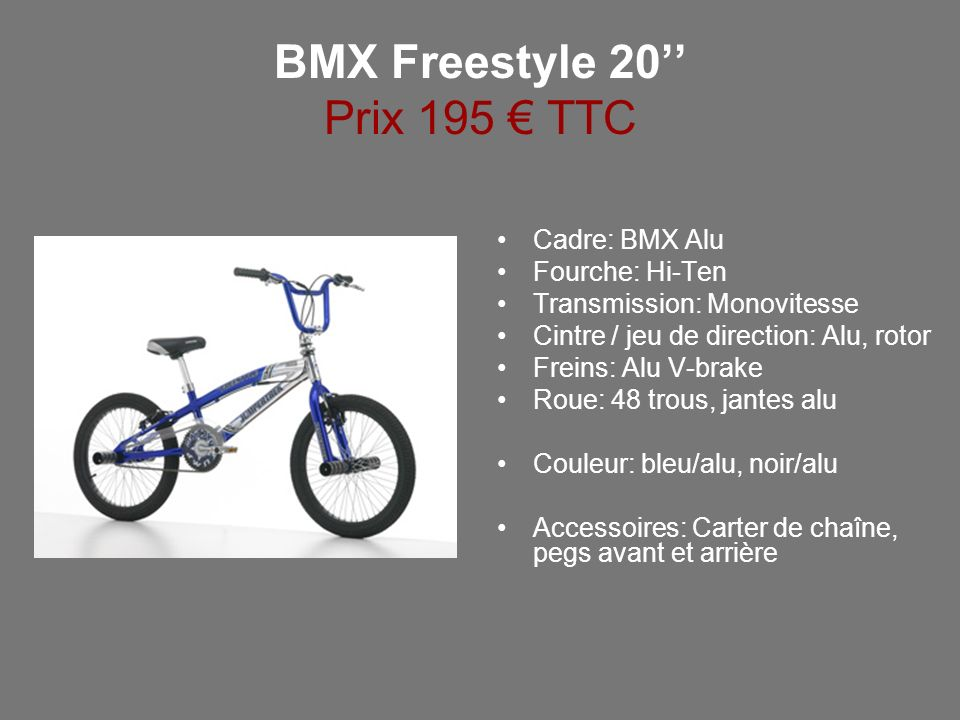 BMX Freestyle 20'' Prix 195 € TTC