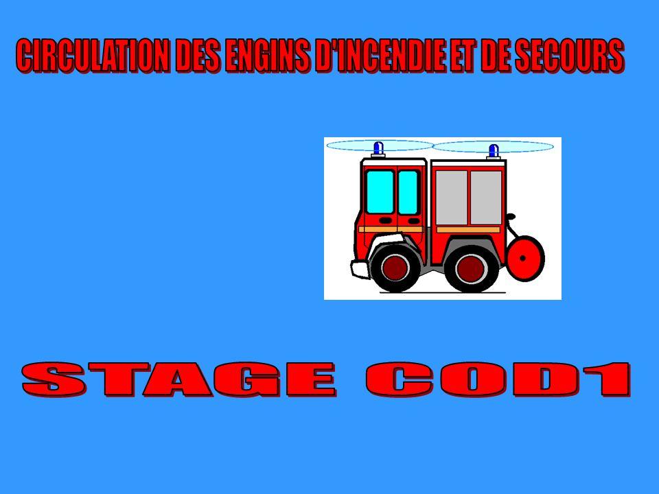 CIRCULATION DES ENGINS D INCENDIE ET DE SECOURS