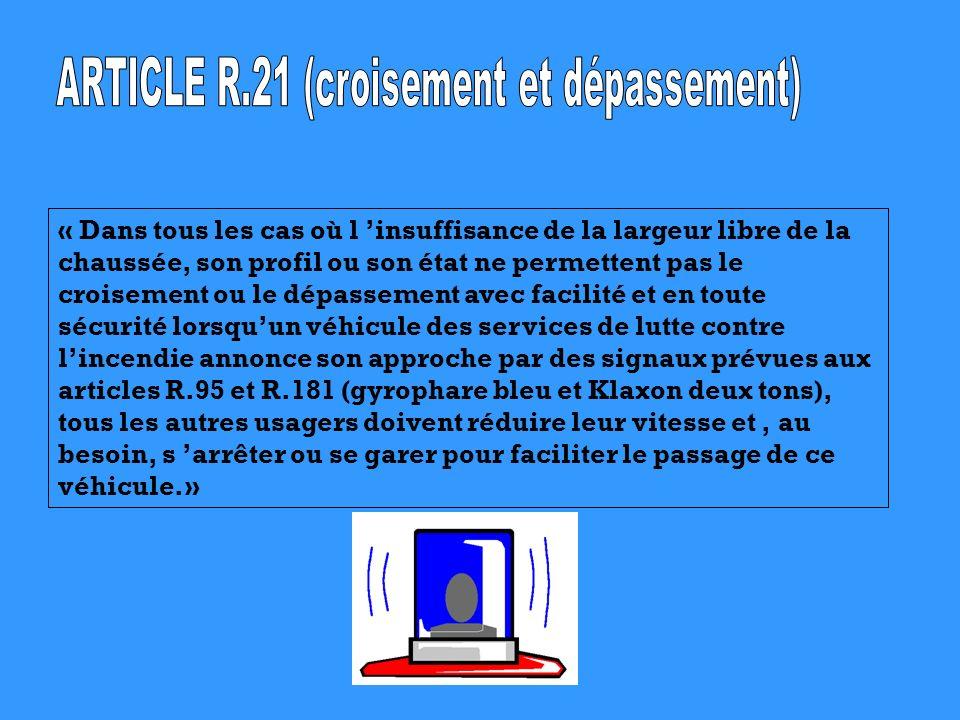 ARTICLE R.21 (croisement et dépassement)