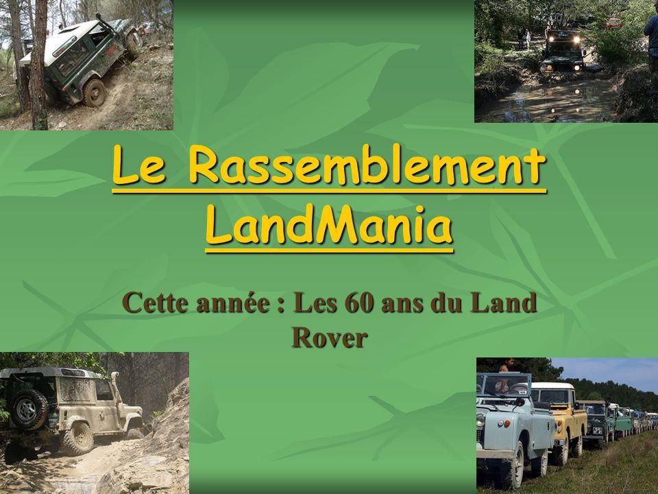 Le Rassemblement LandMania