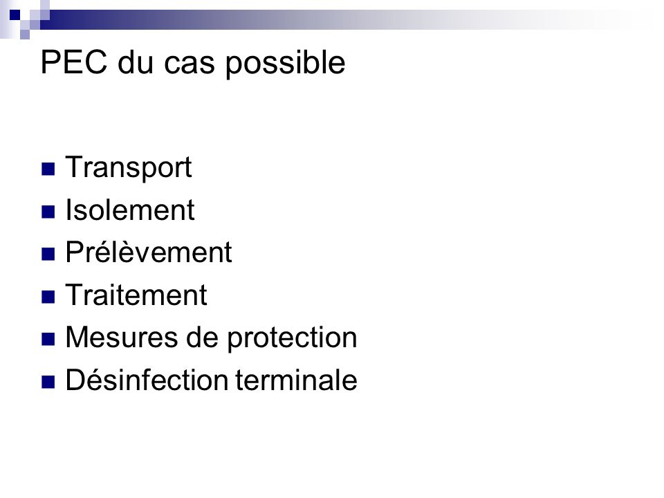 PEC du cas possible Transport Isolement Prélèvement Traitement