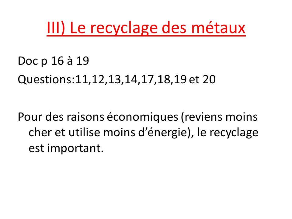 III) Le recyclage des métaux