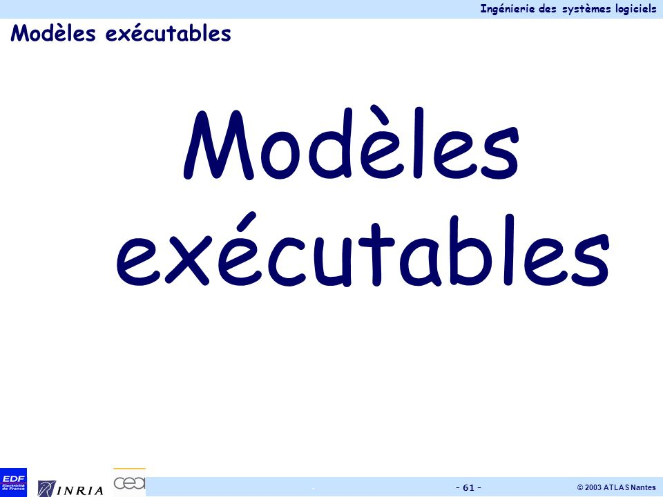 Modèles exécutables Modèles exécutables