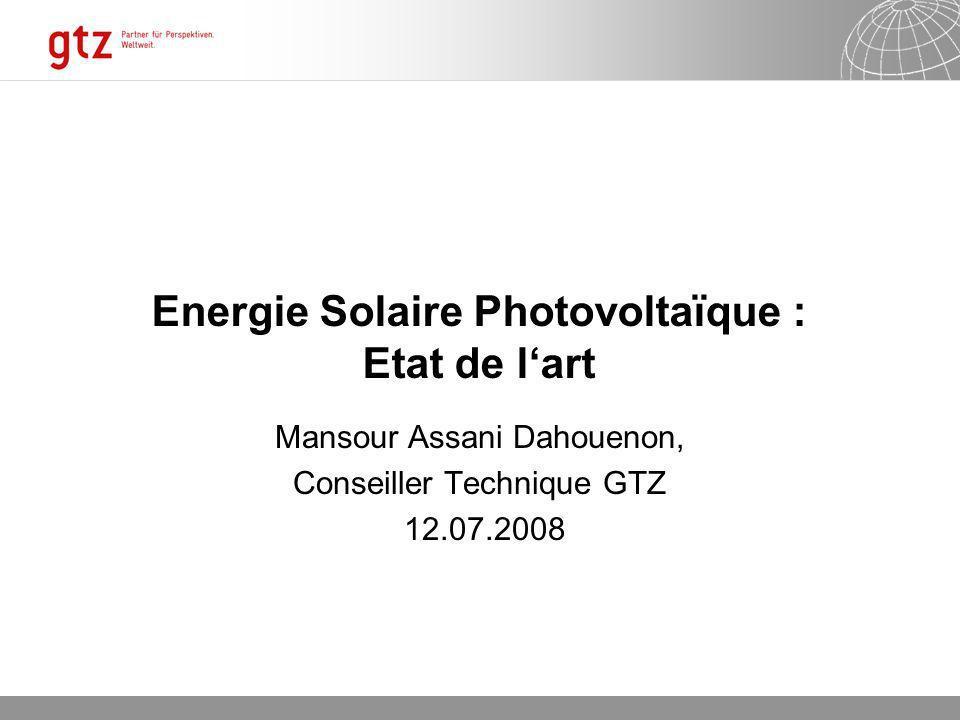 Energie Solaire Photovoltaïque : Etat de l'art