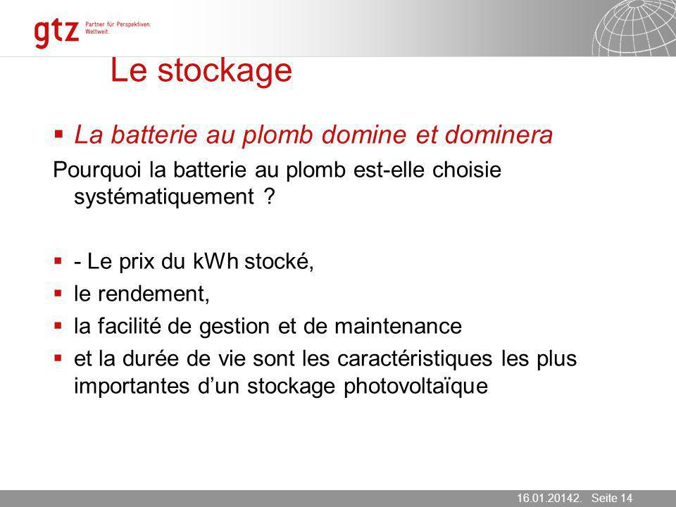 Le stockage La batterie au plomb domine et dominera