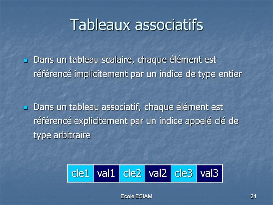 Tableaux associatifs cle1 val1 cle2 val2 cle3 val3