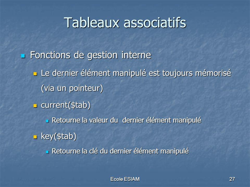 Tableaux associatifs Fonctions de gestion interne