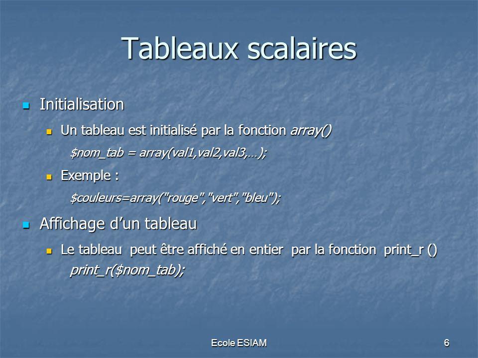 Tableaux scalaires Initialisation Affichage d'un tableau