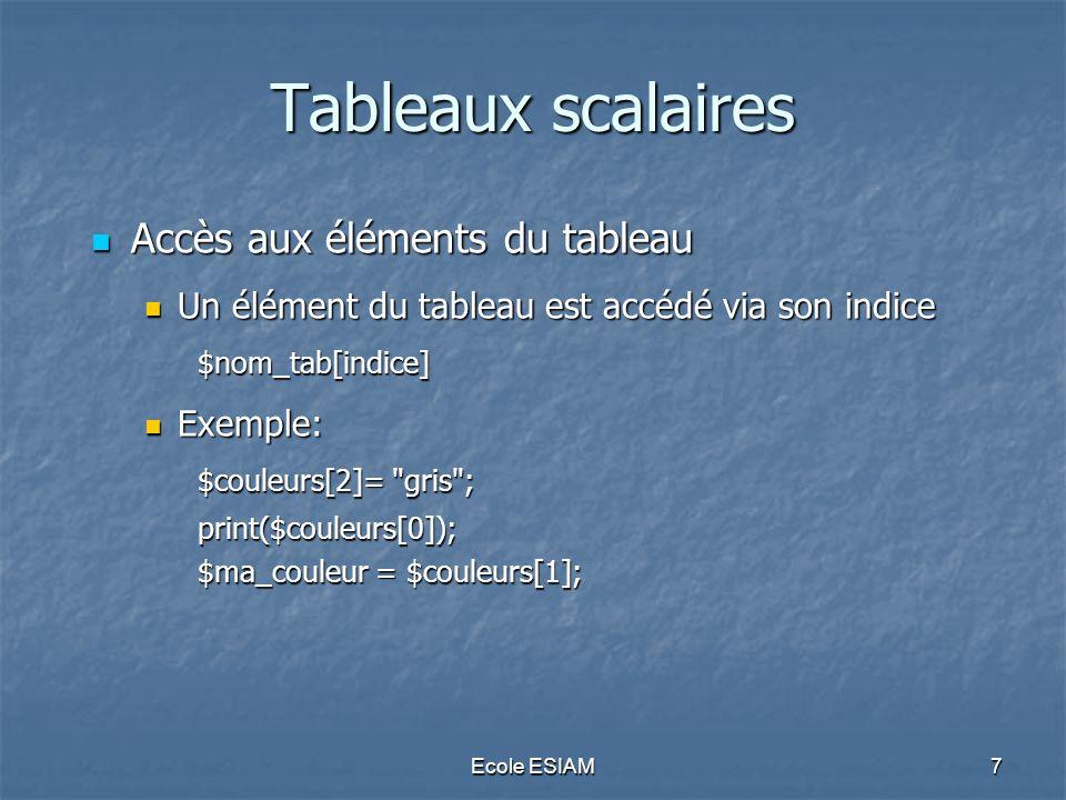 Tableaux scalaires Accès aux éléments du tableau