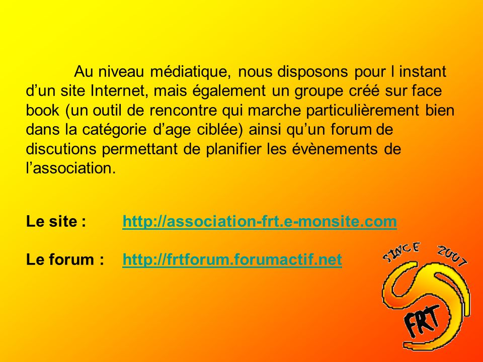 Le site : http://association-frt.e-monsite.com