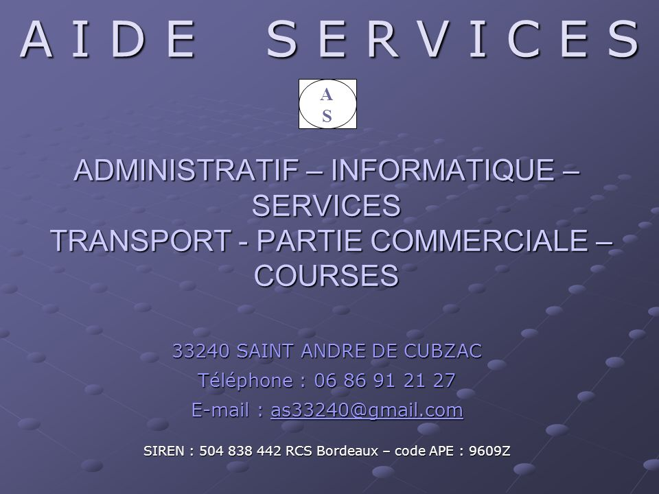 SIREN : 504 838 442 RCS Bordeaux – code APE : 9609Z
