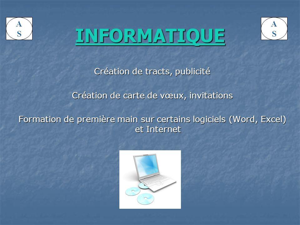 INFORMATIQUE A S A S Création de tracts, publicité