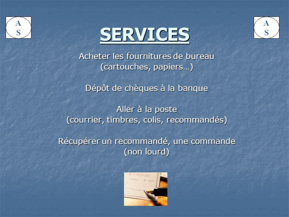 SERVICES A S A S Acheter les fournitures de bureau
