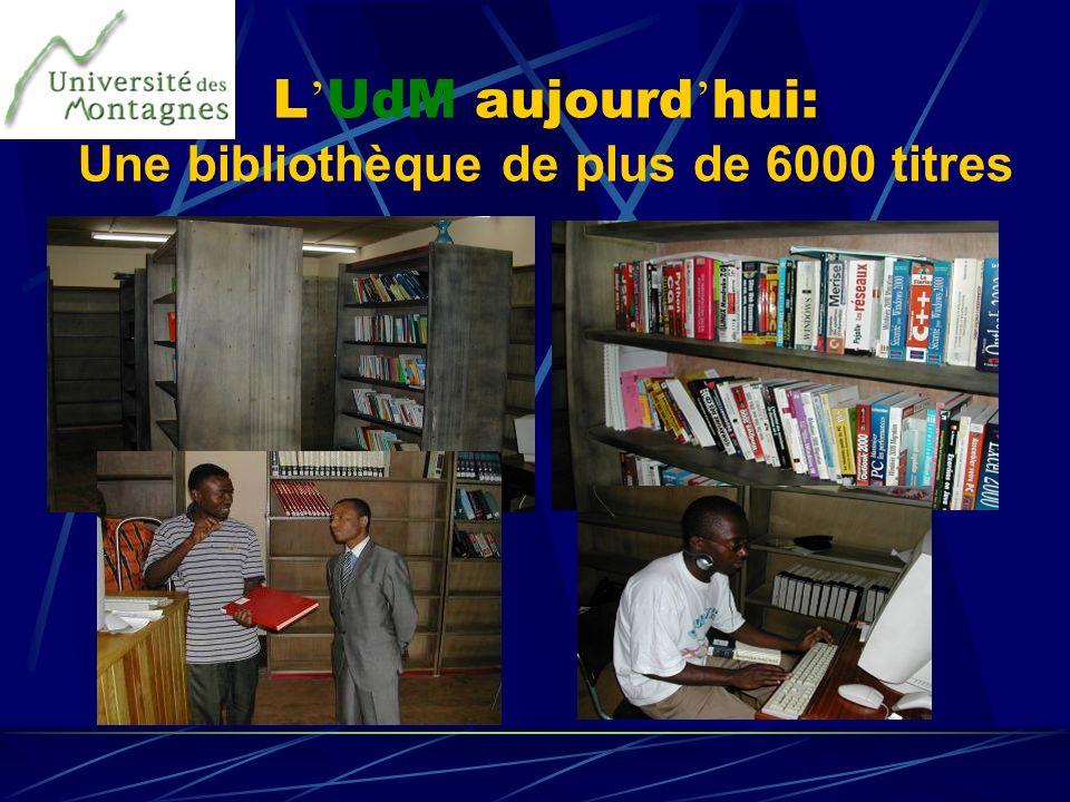 L'UdM aujourd'hui: Une bibliothèque de plus de 6000 titres