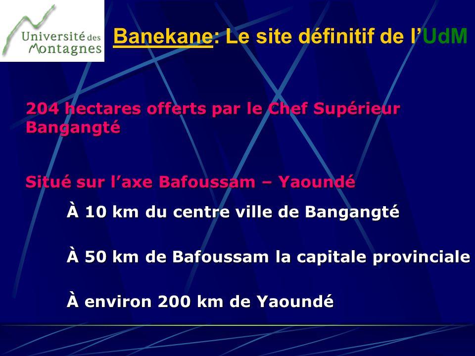 Banekane: Le site définitif de l'UdM