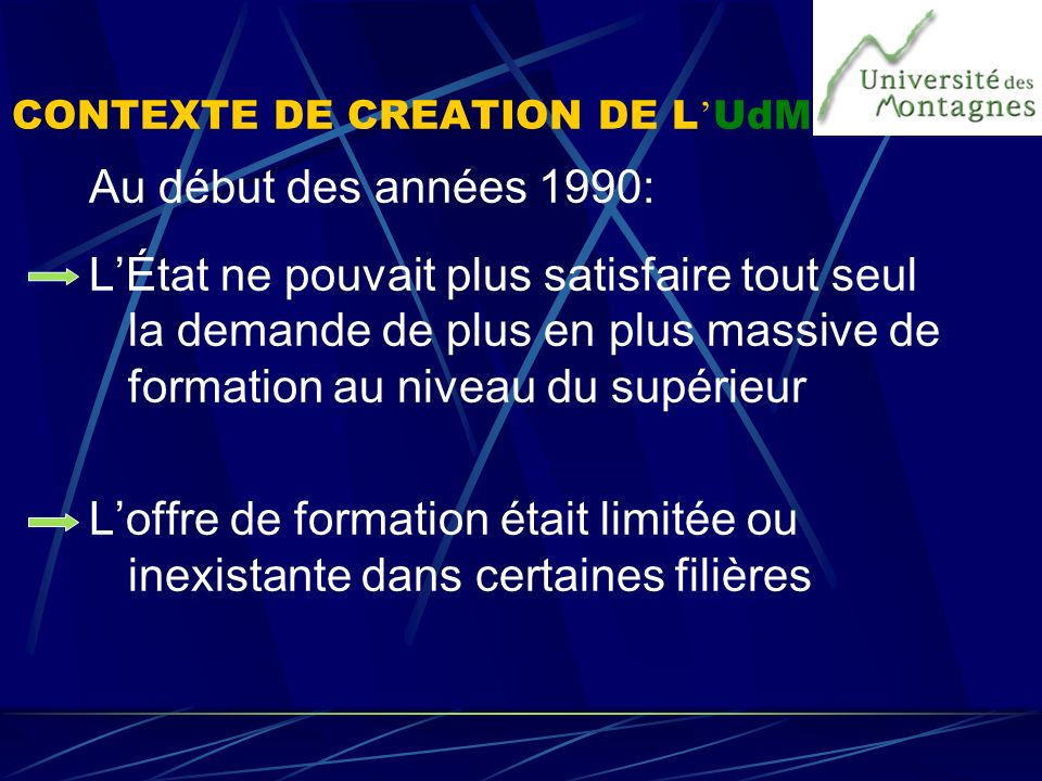 CONTEXTE DE CREATION DE L'UdM