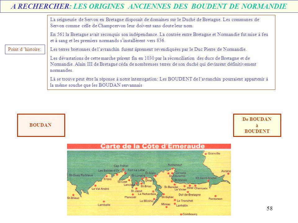 A RECHERCHER: LES ORIGINES ANCIENNES DES BOUDENT DE NORMANDIE