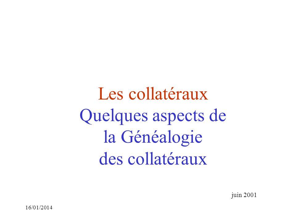 Les collatéraux Quelques aspects de la Généalogie des collatéraux