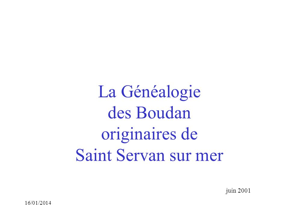 La Généalogie des Boudan originaires de Saint Servan sur mer