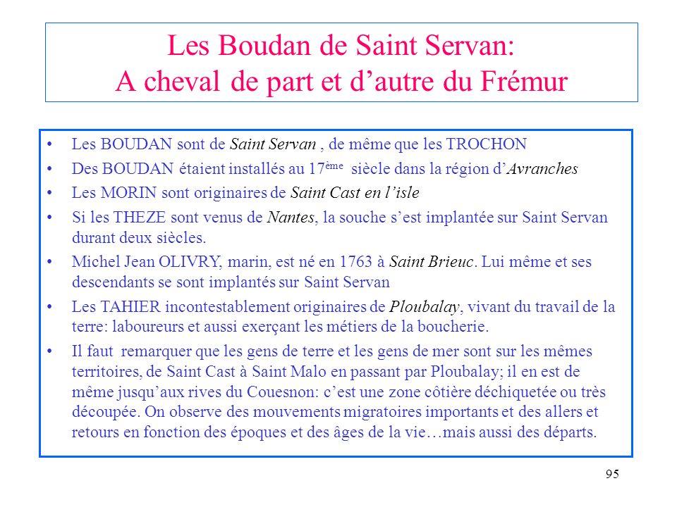 Les Boudan de Saint Servan: A cheval de part et d'autre du Frémur