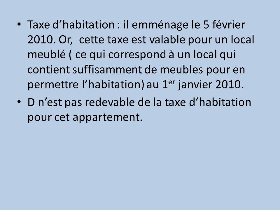 Taxe d'habitation : il emménage le 5 février 2010