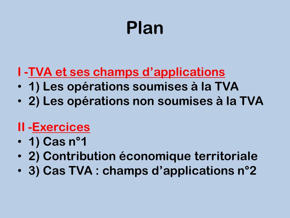 Plan I -TVA et ses champs d'applications