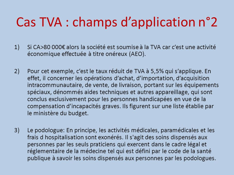 Cas TVA : champs d'application n°2