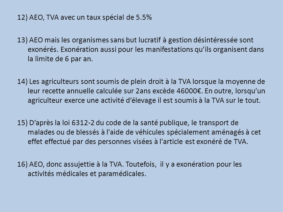 12) AEO, TVA avec un taux spécial de 5