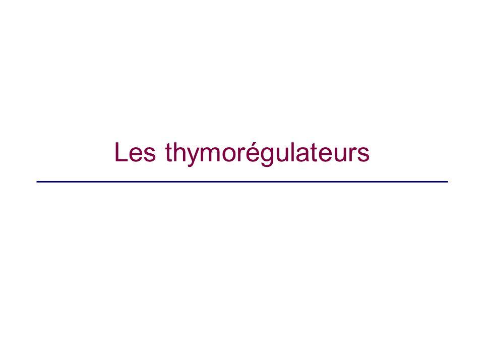 Les thymorégulateurs Faire vite fait le schéma avec les vagues => mélancolie, dépression, normothymie, hypomanie, manie.