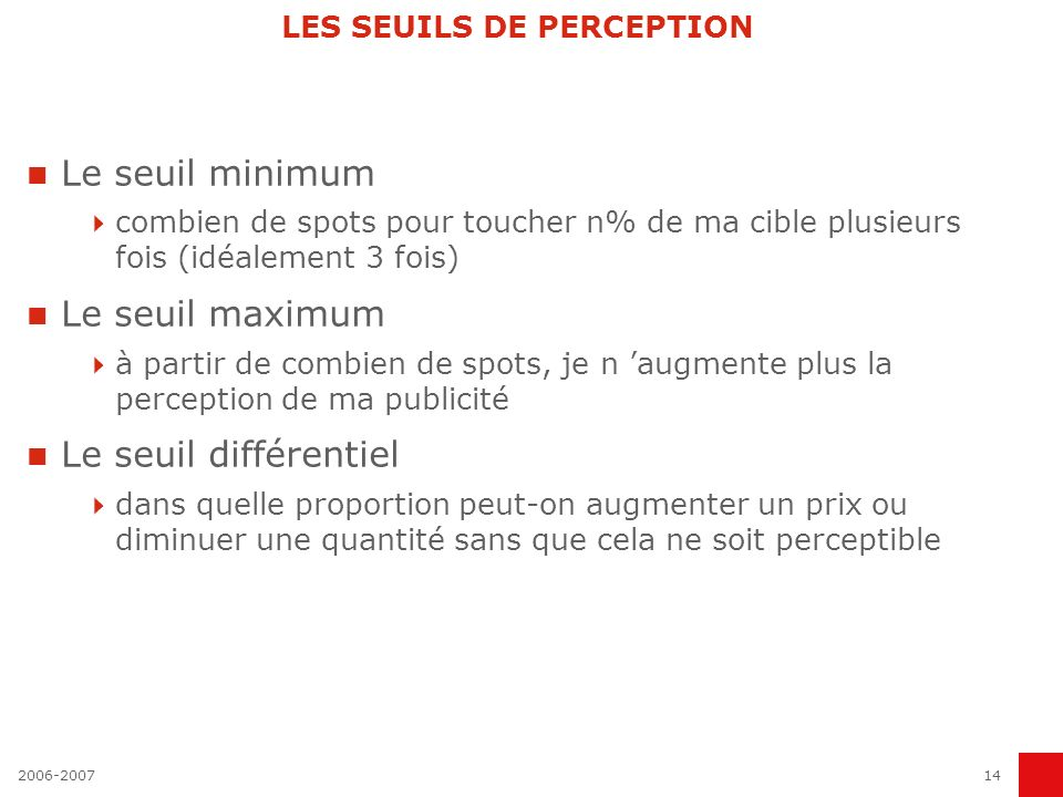 LES SEUILS DE PERCEPTION