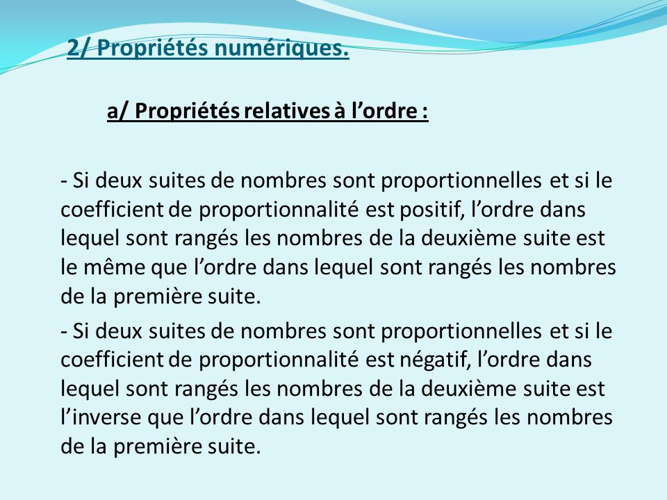 2/ Propriétés numériques.