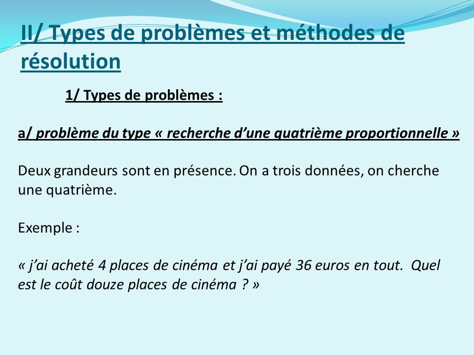 II/ Types de problèmes et méthodes de résolution