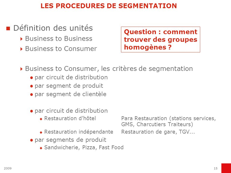 LES PROCEDURES DE SEGMENTATION
