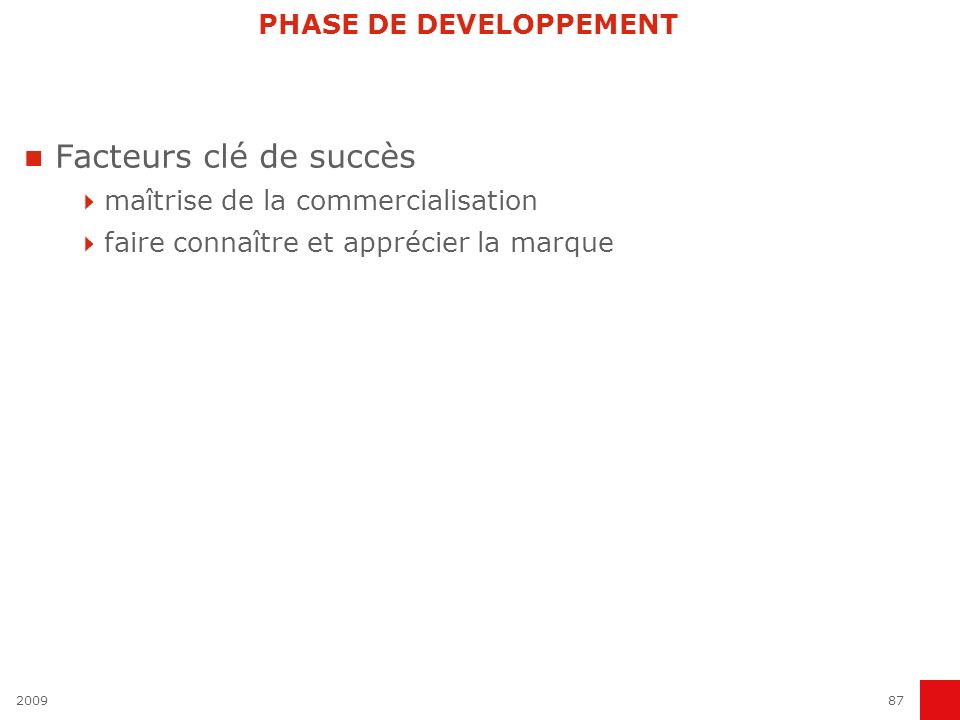 PHASE DE DEVELOPPEMENT