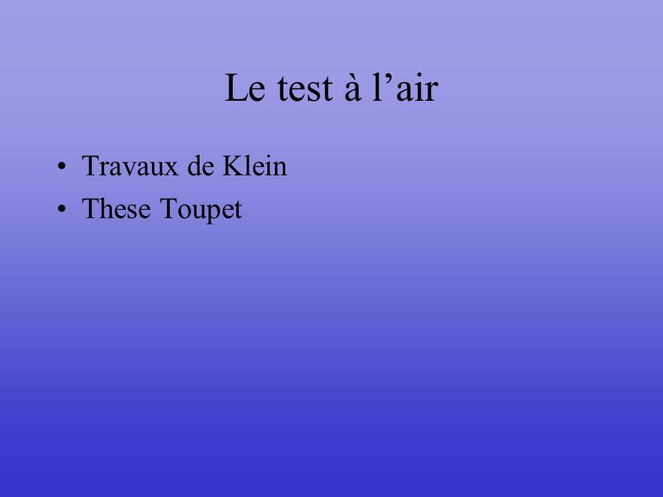 Le test à l'air Travaux de Klein These Toupet